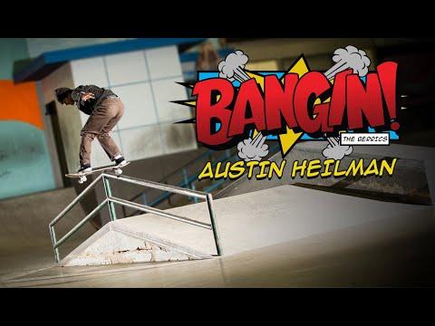 """""""BANGIN!"""" With Style   Austin Heilman"""