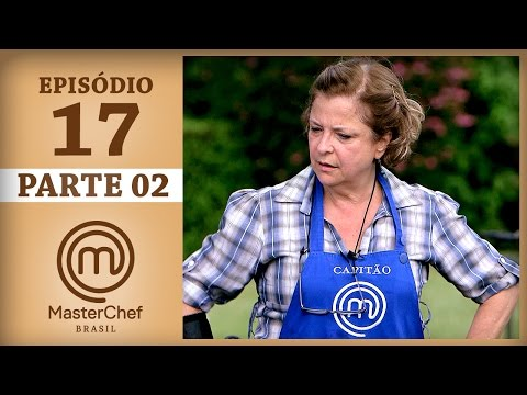 MASTERCHEF BRASIL (27/06/2017) | PARTE 2 | EP 17 | TEMP 04 thumbnail