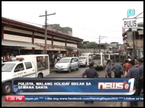 Pulisya, walang 'holiday break' sa Semana Santa