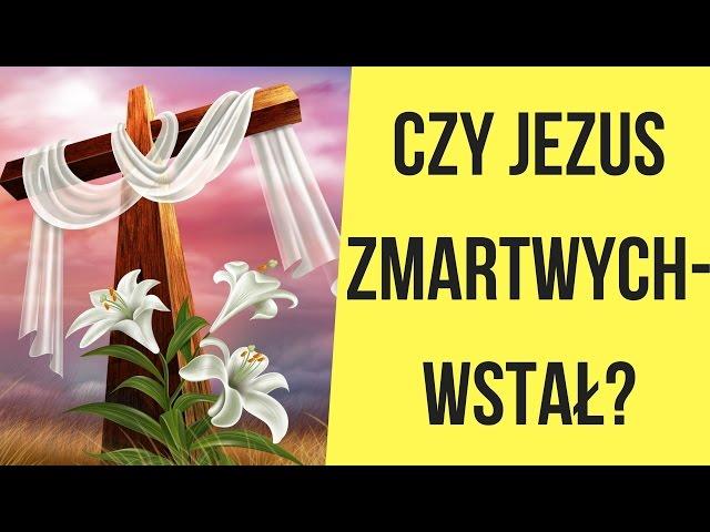 Czy Jezus zmartwychwstał? (2017)