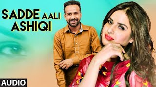 Sadde Aali Ashiqi: Manraaz (Full Audio Song) Laddi Gill | Pargat Singh |  Latest Punjabi Songs 2018