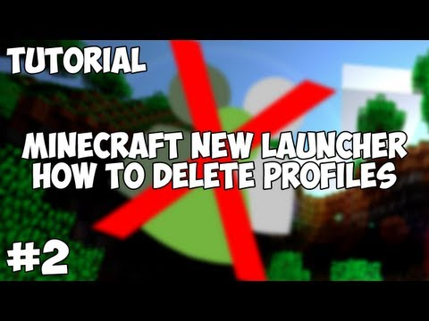 New Minecraft Launcher - How To Delete Profiles