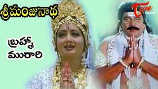 Sri Manjunadha Songs - Brahma Muraari Video Song
