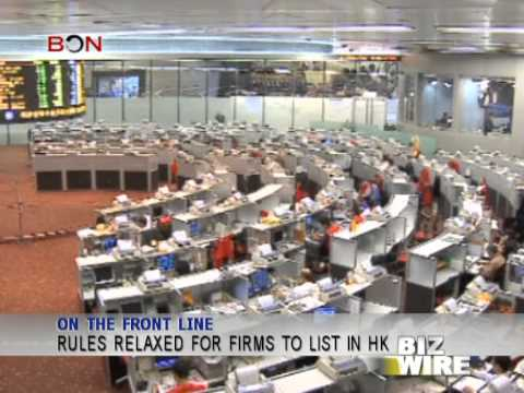 Rules relaxed for firms to list in HK - Biz Wire - December 19 - BONTV