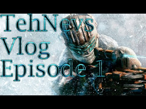 TehNevs Vlog: Episode 1 - Intro, Channel Direction, and Dead Space 3 Thoughts
