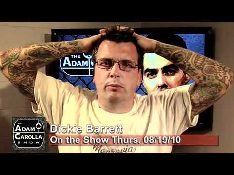 Dickie Barrett on the Adam Carolla Show 08/19/10
