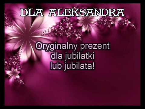 Dla Aleksandra Na Imieniny. Piosenka Imieninowa