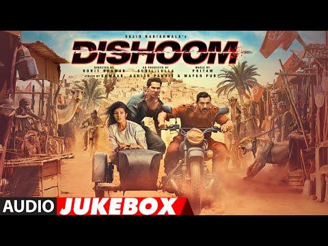 DISHOOM MOVIE SONGS   AUDIO JUKEBOX   John Abraham   Varun Dhawan   Jacqueline Fernandez   Pritam