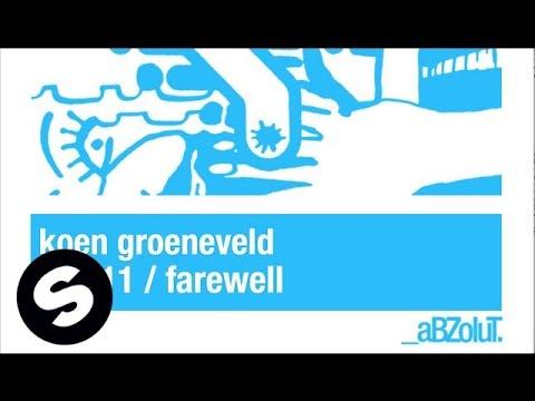 Koen Groeneveld - Farewell (original Mix) video
