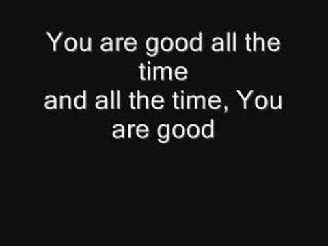 You Are Good - Israel & New Breed With Lyrics video