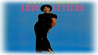 Watch Ketty Lester Love Letters video