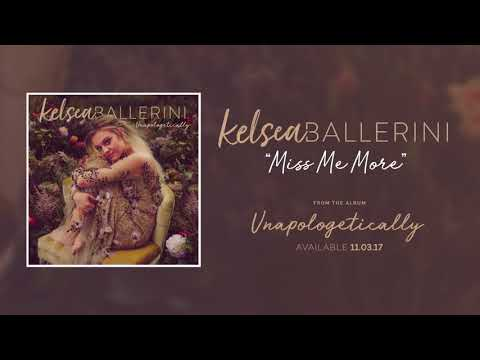 Kelsea Ballerini - Miss Me More (Official Audio)