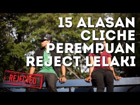 #LawakSentral: 15 Alasan Cliche Perempuan Reject Lelaki.