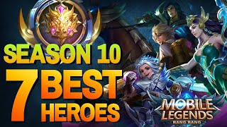 7 OVERPOWERED HEROES in SEASON 10 MYTHIC RANK Mobile Legends Guide & Tips