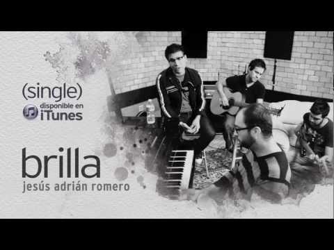 Jesus Adrian Romero - #soplandovida ➤ Brilla video