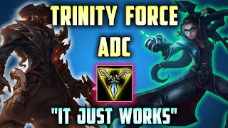 Trinity Force on ADCs ... ? (Duo with Impact)