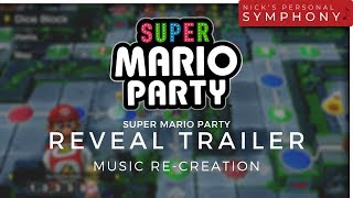 Super Mario Party - Reveal Trailer Music Re-creation