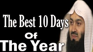 Some Best Duas For The Blessed 10 Days Of Dhu'l / Zul-Hijjah   Mufti Menk