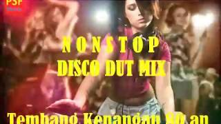 Nonstop Disco Dangdut Mix Terbaru 2018 - Tembang Kenangan 80an