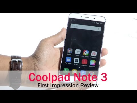 Coolpad Note 3 First Impression Review