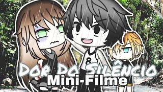 《Dor Do Silêncio》Mini-filme (GachaLife)