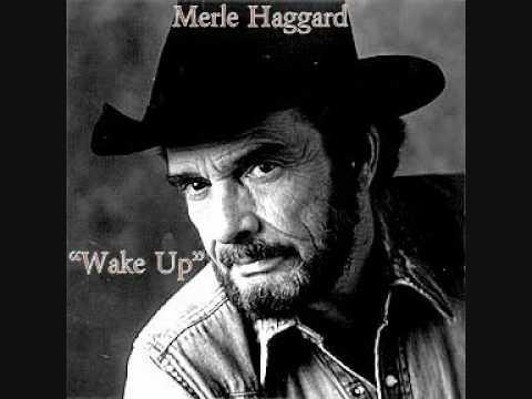 Merle Haggard - Wake Up