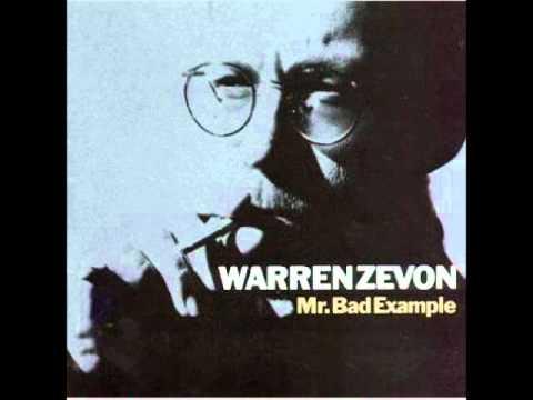 Warren Zevon - Mr. Bad Example
