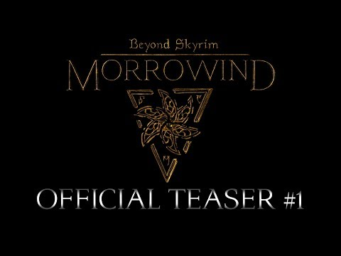 Beyond Skyrim: Morrowind - Official Teaser #1