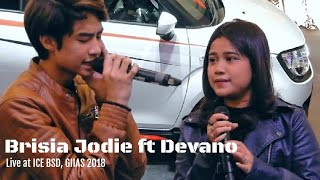 Brisia Jodie feat Devano - Dengan Caraku | Live at ICE BSD City - GIIAS 2018