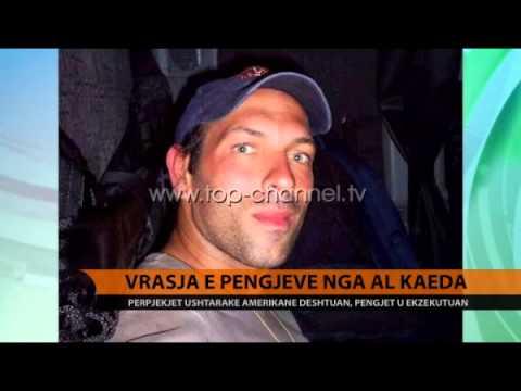 Vrasja e pengjeve nga Al-Kaeda - Top Channel Albania - News - Lajme