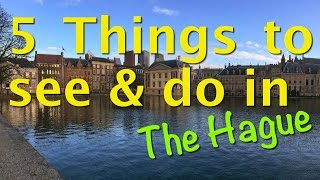 Video of The Hague: 5 Things to see and do in The Hague (author: Mike Young)