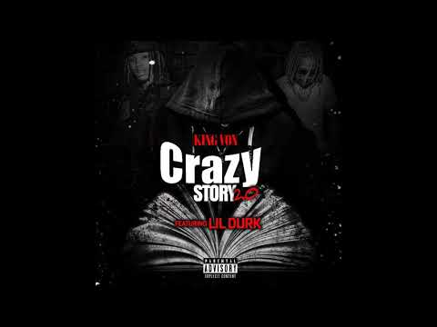 King Von ft Lil Durk - Crazy Story 2.0 (Official Audio)