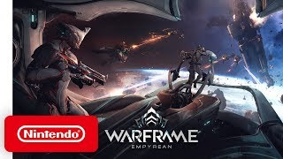 Warframe - Empyrean Launch Trailer - Nintendo Switch
