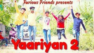 Yaariyan 2   vines   comedy video  shoot film   comedy vines   Furious Friends 2018