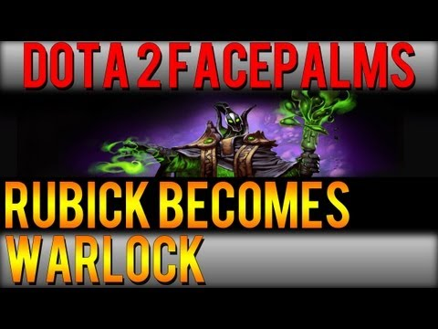 Dota 2 Facepalms - Rubick Becomes Warlock