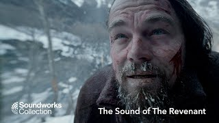 SoundWorks Collection: The Sound of The Revenant