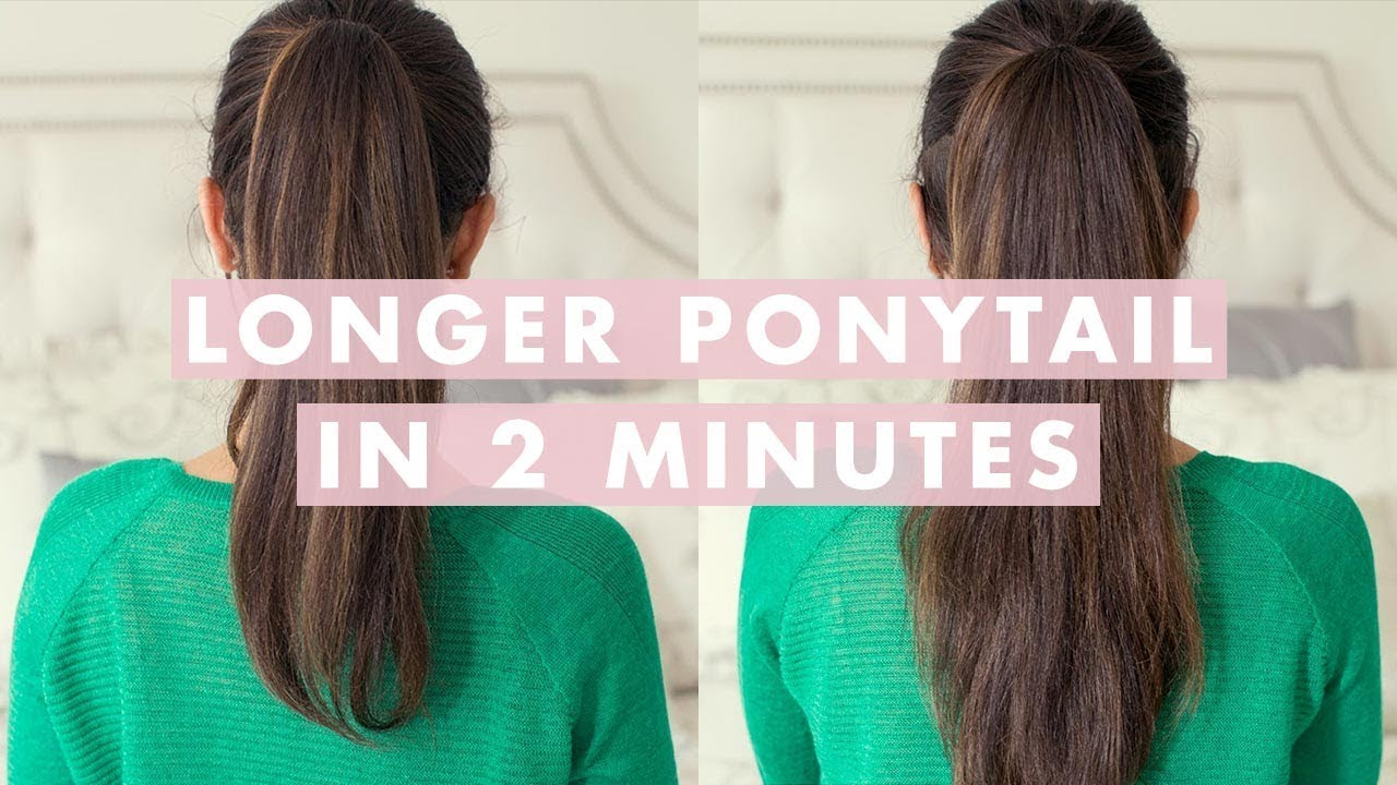 Longer Ponytail In 2 Minutes Youtube