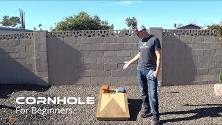 Cornhole for Beginners