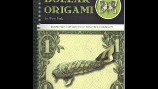 Book Review: Dollar Origami By Won Park