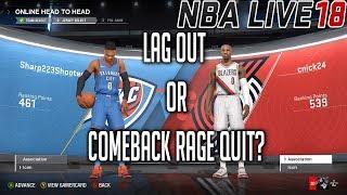 NBA LIVE 18 ONLINE HEAD 2 HEAD - LAG OUT OR COMEBACK RAGE QUIT? - LILLARD VS WESTBROOK #KEEPSIMALIVE