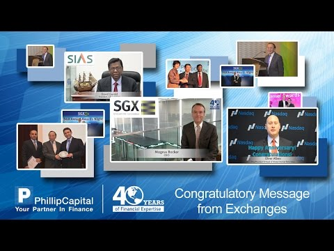 Congratulatory Messages from Exchange - PhillipCapital 40th Anniversary