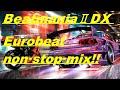 【作業用BGM】Eurobeat non-stop mix(from beatmania)