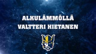 Alkulämmöllä Valtteri Hietanen