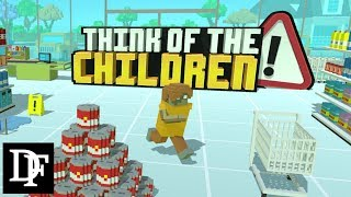 Children Are Dying Everywhere!! - Think Of The Children Gameplay