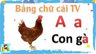 Dạy bé học bảng chữ cái tiếng Việt | dạy bé tập đọc tập nói chữ cái abc | Giáo dục trẻ em ECE 1