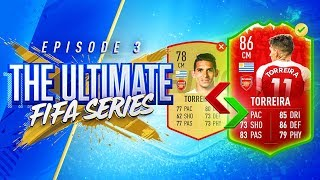 UPGRADING OUR PLAYERS!!! THE ULTIMATE FIFA SERIES!!! Episode 3