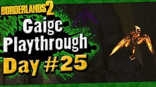 Borderlands 2 | Gaige Playthrough Funny Moments And Drops | Day #25
