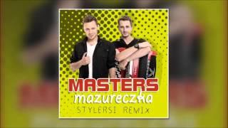 Masters - Mazureczka (Stylersi Remix)