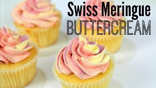 Swiss Meringue Buttercream (SMBC) Recipe - CAKE STYLE