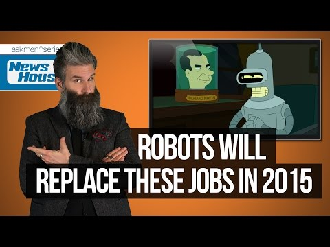 Robots Will Replace These Jobs in 2015